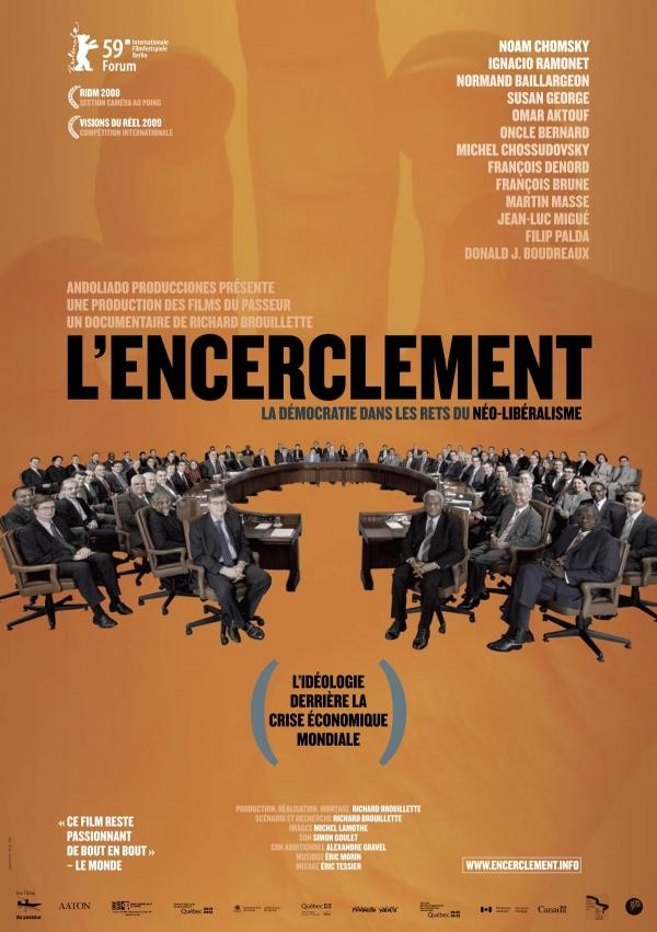 L'encerclement : La démocratie dans les rets du néolibéralisme Encerclement-poster